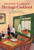 Quivey's Grove Heritage Cookbook