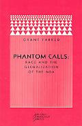 Phantom Calls Race And the Globalization of the Nba