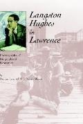 Langston Hughes in Lawrence Photographs and Biographical Resources