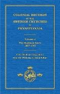 Colonial Records of the Swedish Churches in Pennsylvania : The Rudman Years, 1697-1702