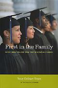 First in the Family Advice About College from First Generation Students