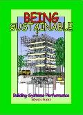 Being SUSTAINABLE: Building Systems Performance