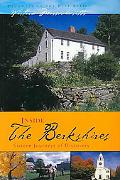 Inside the Berkshires: Sixteen Journeys of Discovery
