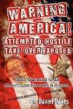 Warning America! Attempted Hostile Take Over Exposed: Gods Warning To All Americans Through ...
