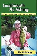 Smallmouth Fly Fishing The Best Techniques, Flies And Destinations