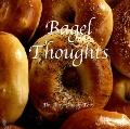 Bagel Thoughts