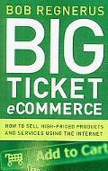 Big Ticket Ecommerce