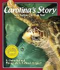 Carolina's Story Sea Turtles Get Sick Too!