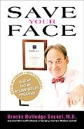 Save Your Face The Revolutionary Non-Surgical 6-Step Facial Rejuvenation Program
