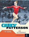 Carly Patterson Be Strong