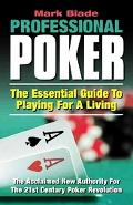 Professional Poker The Essential Guide to Playing for a Living