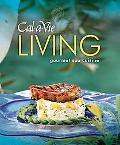 Cal-A-Vie Living Gourmet Spa Cuisine