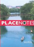 Placenotes Austin