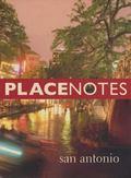 Placenotes San Antonio