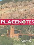 Placenotes santa Fe