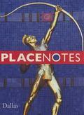 Placenotes--dallas