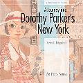 Journey into Dorothy Parker's New York