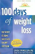 100 Days of Weight Loss The Secret to Being Successful on Any Diet Plan
