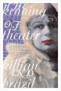 The Kenning Anthology of Poets Theater: 1945-1985