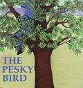 The Pesky Bird