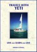 Travels with Yeti : Live and Learn and Live