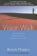 Vision Walk Asking Questions, Getting Answers, Shifting Consciousness