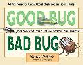 Good Bug, Bad Bug