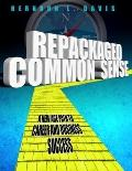 Repackaged Common Sense:  A New Age Path to Career and Business Sucess
