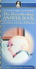 Pocket Guide to the Breastfeeding Answer Book - Nancy Mohrbacher - Other Format