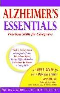 Alzheimer's Essentials: Practical Skills for Caregivers
