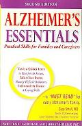 Alzheimer's Essentials: Practical Skills for Families and Caregivers
