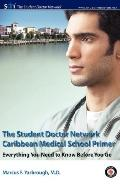 Student Doctor Network Caribbean Medical School Primer