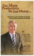 Get More Productivity for Less Money ... Your Employees will Love You for It!