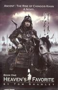Ascent: The Rise of Chinggis Khan (Heaven's Favorite)