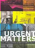 Urgent Matters : Designing the School of Architecture at Jefferson's University