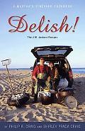 Delish! The J. W. Jackson Recipes  A Martha's Vineyard Cookbook