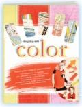 Designing with Color: Take a Trip Somewhere over the Rainbow with the Colorful Artists of Au...