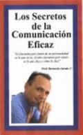 Los Secretos de la Comunicacin Eficaz (Spanish Edition)
