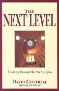 Next Level Leading Beyond the Status Quo