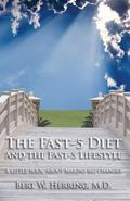 Fast-5 Diet And the Fast-5 Lifestyle A Little Book About Making Big Changes