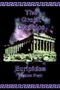 Euripides - Nineteen Plays