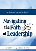 Charge Nurse's Guide : Navigating the Path of Leadership
