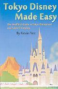 Tokyo Disney Made Easy