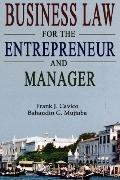 Business Law for the Entrepreneur and Manager