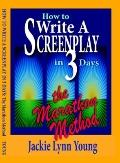 How To Write A Screenplay In 3 Days: The Marathon Method