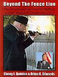 Beyond the Fence Line: The EyeWitness Account of Ed Hoffman and the Murder of President Kennedy