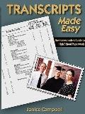 Transcripts Made Easy : The Homeschooler's Guide to High School Paperwork