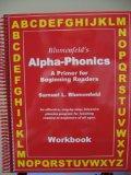 Blumenfeld's Alpha-Phonics: Workbook: A Primer for Beginning Readers