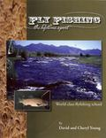 Fly Fishing The Lifetime Sport