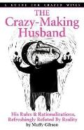 The Crazy-Making Husband